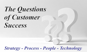 Customer Success Questions