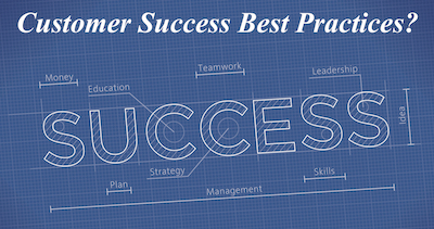 Customer Success Blueprint - Customer Success Best Practices