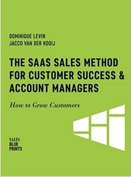 Book cover: The SaaS Method For Customer Success & Account Managers: How to Grow Customers