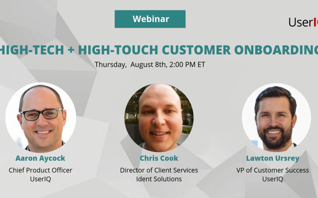 High-Tech + High-Touch: How to Blend Onboarding Approaches to Maximize User Adoption