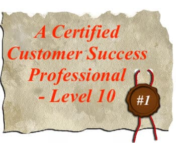 An image of a piece of parchment with the terms Cusrtomer Success Professional Level 10 and a seal with #10 in it.